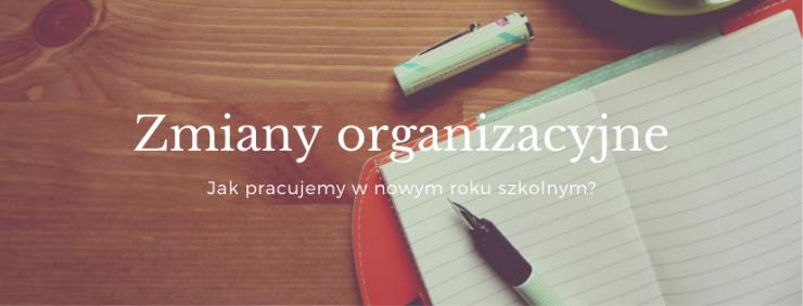 zmiany_organizacyjne_2020_2021